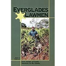 Everglades Lawmen: True Stories of Game Wardens in the Glades