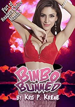 Bimbo Bummed (Reader's Choice 2015 Book 8) - Kindle edition by Kris P