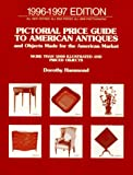 Pictorial Price Guide to American Antiques, 1996-1997, Dorothy Hammond, 0140252584
