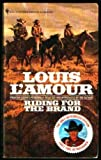 Riding for the Brand, Louis L'Amour, 0553261894