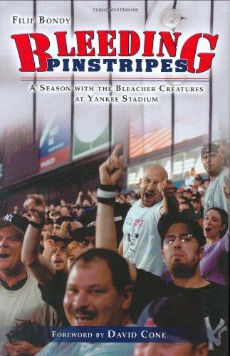New York Yankees David Cone - Bleeding Pinstripes: A Season with the Bleacher Creatures at Yankee Stadium