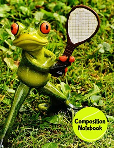 (Composition Notebook: Cute Frog Playing Tennis Themed College Ruled Lined Paperback Notebook For School Or Personal)