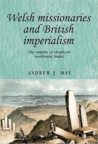 Welsh missionaries and British imperialism (Studies in Imperialism)