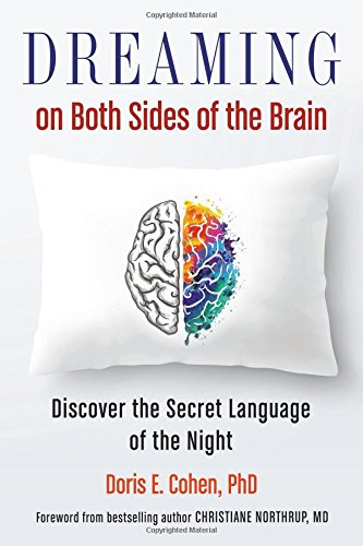Dreaming on Both Sides of the Brain: Discover the Secret Language of the Night by Hampton Roads Publishing