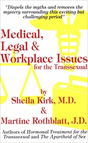 Medical legal and workplace issue for the transsexual