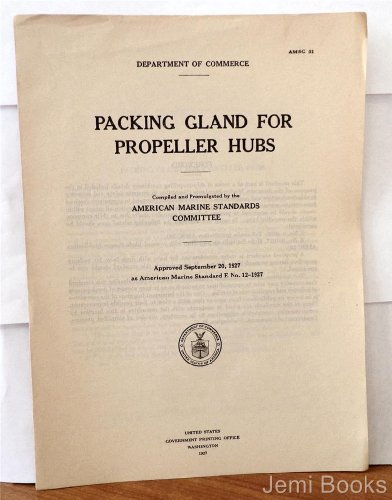 Packing Gland for Propeller Hubs (U.S. Department of Commerce, AMSC (Gland Packing)