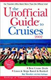 The Unofficial Guide to Cruises 2002, Kay Showker and Bob Sehlinger, 0764564161