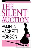 The Silent Auction, Pamela Hobson, 0595663044