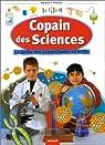 Copain des sciences : Le Guide des scientifiques en herbe par Pince
