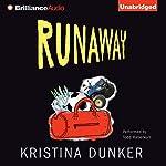Runaway   Kristina Dunker