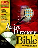 Active Directory Bible, Curt Simmons, 0764547623