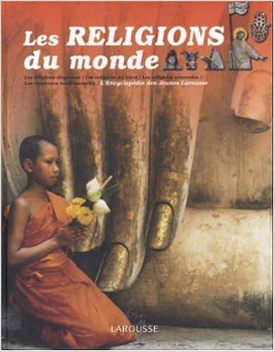 En ligne téléchargement Les Religions du monde pdf ebook