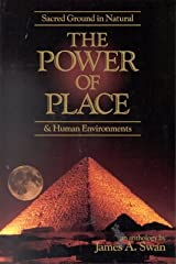 The Power of Place: Sacred Ground in Natural & Human Environments Paperback