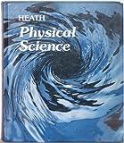 Heath Physical Science, Louise M. Nolan, 0669113719