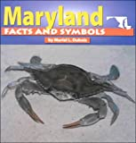 Maryland Facts and Symbols, Muriel L. Dubois, 0736805230