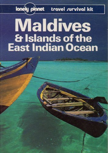 Lonely Planet Maldives & Islands of the East Indian Ocean