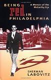 Being Red in Philadelphia, Sherman Labovitz, 0940159422