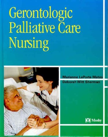 Gerontologic Palliative Care Nursing