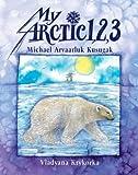 My Arctic 1, 2, 3, Michael Arvaarluk Kusugak, 1550375040