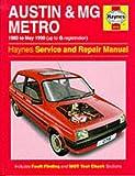 Austin, M.G. Metro, 1980-90 Service and Repair Manual (Haynes Service and Repair Manuals)