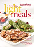 Everyday Light Meals, Taste of Home Magazine Editors and Reader's Digest Staff, 0898215188