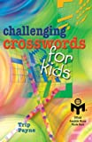 Challenging Crosswords for Kids, Trip Payne, 1402705557