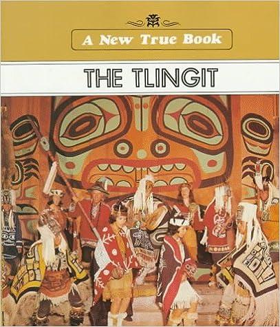 The Tlingit (New True Books: American Indians)