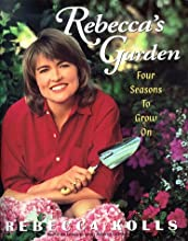 Rebecca's Garden: Four Seasons to Grow on
