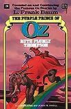 Purple Prince of Oz (The Wonderful Oz Books, No 26)