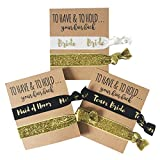 Set of 12'' To Have and to Hold Your Hair back'' Bachelorette Party Hair Ties by Bachelorette Box. Includes Bride, Maid of Honor, and Team Bride designs.