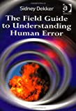 The Field Guide to Understanding Human Error, Books Central