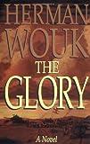 The Glory: A Novel