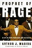 Prophet of Rage, Arthur J. Magida, 0465064361
