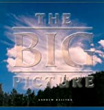 The Big Picture, Andrew Kalitka, 157921262X