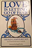 Love Is Letting Go of Fear, Gerald G. Jampolsky, 0890873445