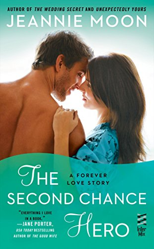 (The Second Chance Hero (A Forever Love Story Book 4))
