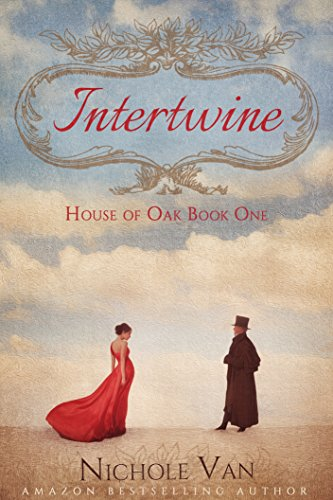 Intertwine (House of Oak Book 1) by [Van, Nichole]