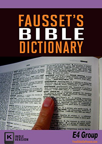 Fausset's Bible Dictionary (Best Navigation)