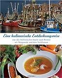 Eine kulinarische Entdeckungsreise von den ostfriesischen Inseln über Bremen nach Worpswede im Teufelsmoor