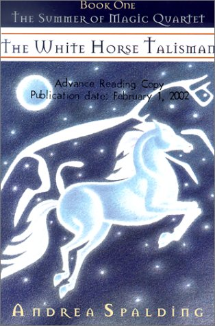 The White Horse Talisman (The Summer of Magic Quartet) pdf epub