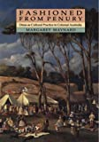 img - for Fashioned from Penury: Dress as Cultural Practice in Colonial Australia (Studies in Australian History) book / textbook / text book