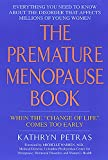 """The Premature Menopause Book:: When The """"change Of Life"""" Comes Too Early"""