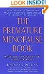 The Premature Menopause Book:: When T...