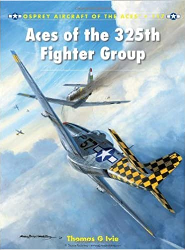 Aces of the 325th Fighter Group (Aircraft of the Aces 117) by Tom Ivie (20-Jan-2014)