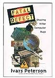 Fatal Defect, Ivars Peterson, 0517193353