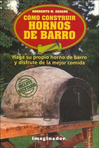 Como construir hornos de barro / How to Build Earth Ovens: Amazon ...