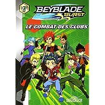 Beyblade burst - Nº 7: Le combat des clubs