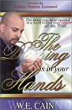 The Blessing Is in Your Hands, W. E. Cain, 1892525453