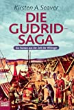 img - for Die Gudrid- Saga. Ein Roman aus der Zeit der Wikinger. book / textbook / text book