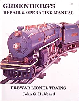 greenberg s repair and operating manual prewar lionel trains john rh amazon com Wiring Lionel Switches Switches Lionel Transformer Wiring